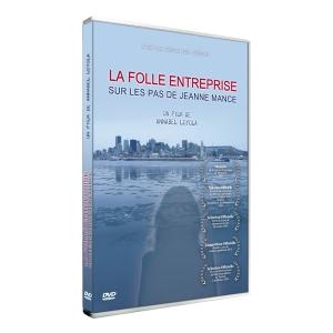 DVD La Folle entreprise, sur les pas de Jeanne Mance